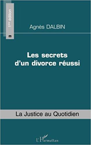 "Livre ""Les secrets d'un divorce réussi"" Editions l'Harmattan - mars 2009"